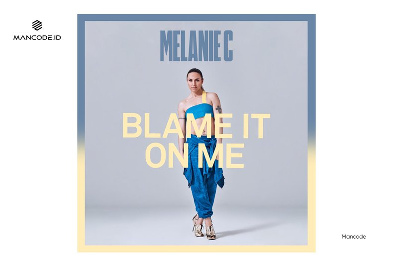 Blame-It-On-Me-Melanie-C.jpg